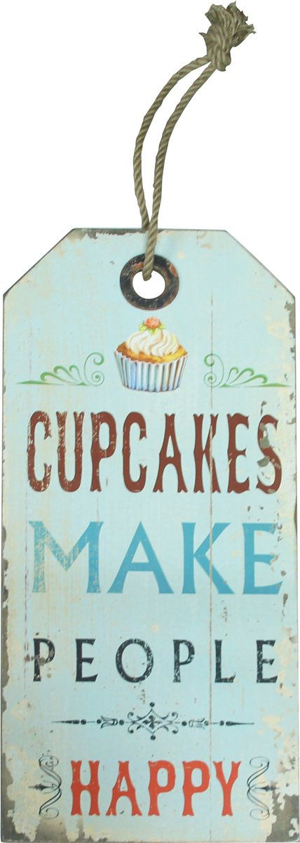 """Cupcakes Make People Happy Plaque $29.00 Cupcakes really do make everything better. This plaque will ensure you're always reminded to pick some up on your way out. 11.75 x 34.25""""H Print on wood Imported"""