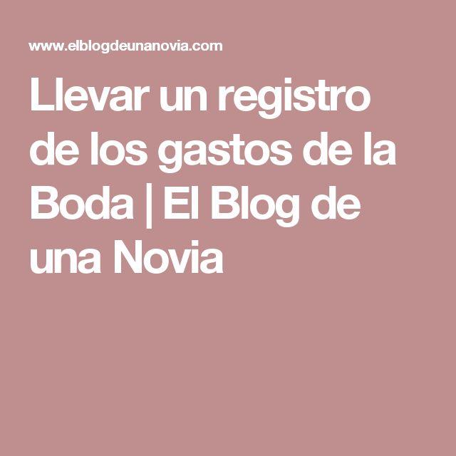 Llevar un registro de los gastos de la Boda   El Blog de una Novia