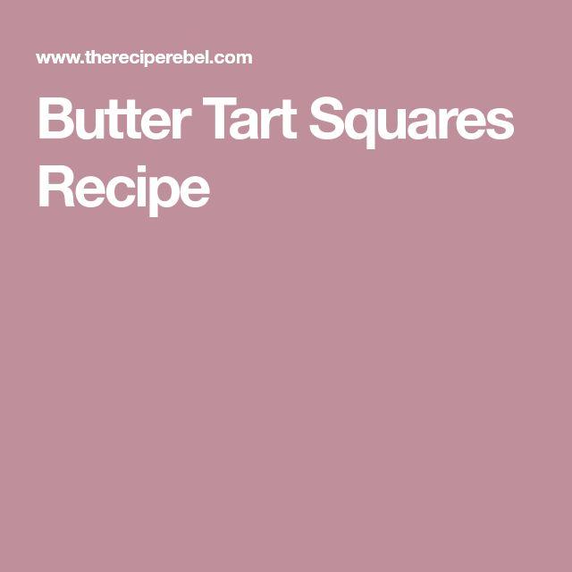 Butter Tart Squares Recipe