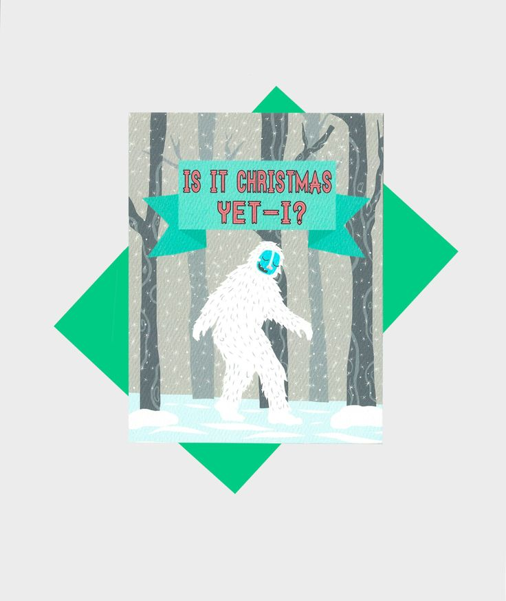Funny Holiday Card - Holiday Pun - Christmas Card - Funny Yeti Card - Yeti Christmas Card - Yeti Card - Funny Christmas Gift by TurtlesSoup on Etsy https://www.etsy.com/listing/209146346/funny-holiday-card-holiday-pun-christmas