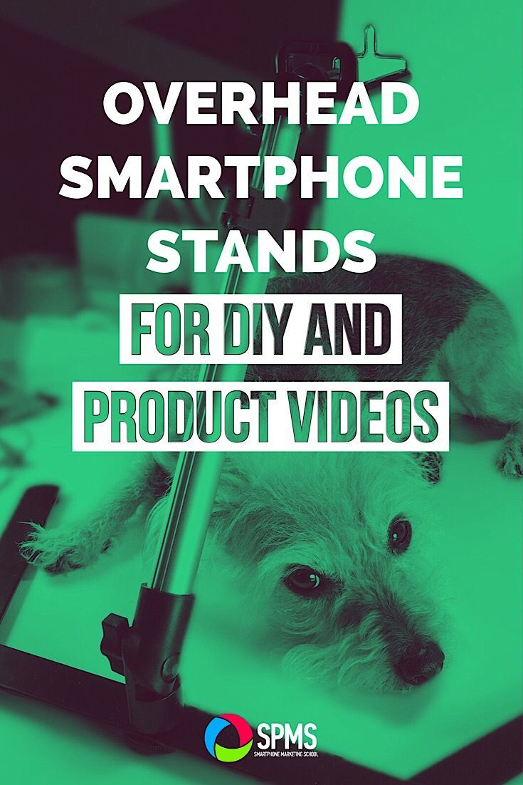 Need an overhead smartphone stand to video your products or a DIY tutorial with your iPhone? These three table stands are fantastic.