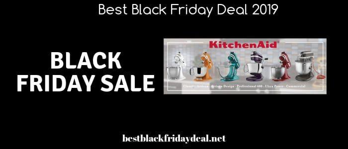 Kitchenaid Mixer Black Friday 2020 Deals Offers On Kitchenaid Mixer In 2020 Kitchen Aid Kitchen Aid Mixer Black Friday
