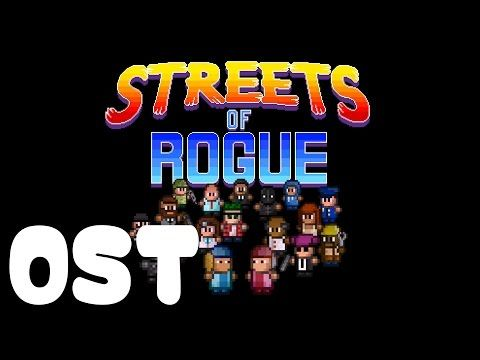 Streets of Rogue OST - Full OST - Full Original SoundTrack - YouTube