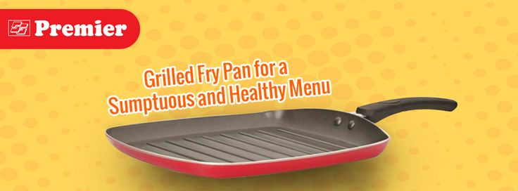 Grilled Fry Pan for a Sumptuous and Healthy Menu