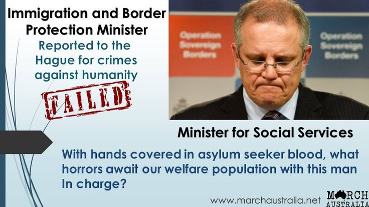 ASYLUM SEEKERS DEATHS on SCOTT MORRISON  WATCH NOW IN CHARGE OF SOCIAL SERVICES. GOD HELP US. Photo by March Australia