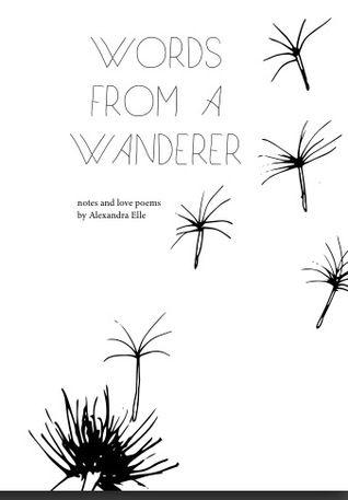 Words from a Wanderer - Alex Elle