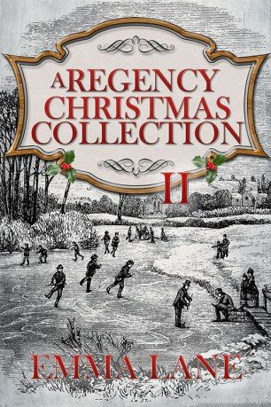 Today's Christmas Read is an excerpt from Emma Lane's A Regency Christmas Collection II, due out later this month. The first book in this collection series, A Regency Christmas Collec…