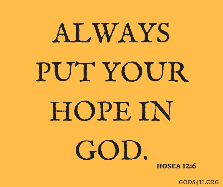 12088 best God's Sustaining Power images on Pinterest ...  Put Your Hope In God