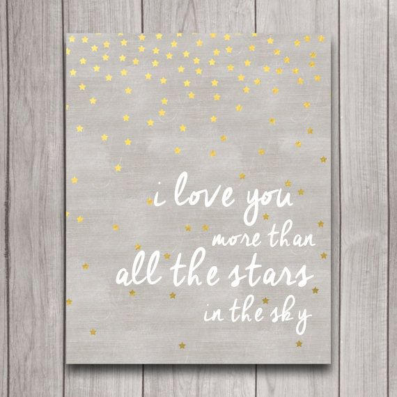 I Love You More than All the Stars in the Sky Nursery Wall Art Poster INSTANT DOWNLOAD, Gold Star Baby Shower Gift, Bedroom Decor, Print Add
