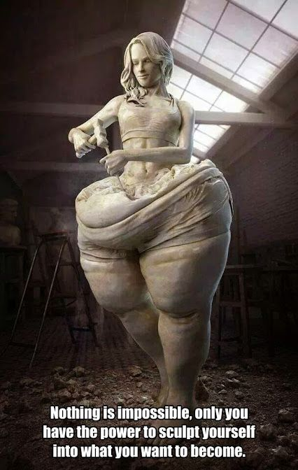 Nothing is impossible, only you have the power to sculpt yourself into what you want to become.