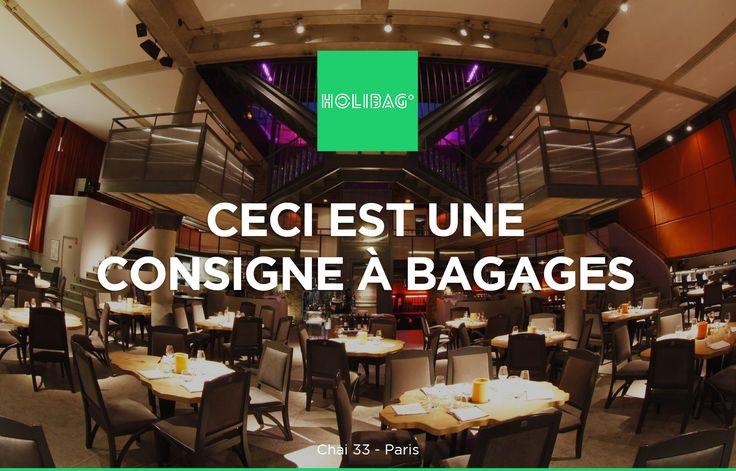 Le monde change... La consigne à bagages aussi ! Vous souhaitez déposer vos affaires au Chai 33, à Paris ? Alors réservez vite votre consigne sur www.holibag.io ou sur notre superbe appli : apple.co/1SVxqL2