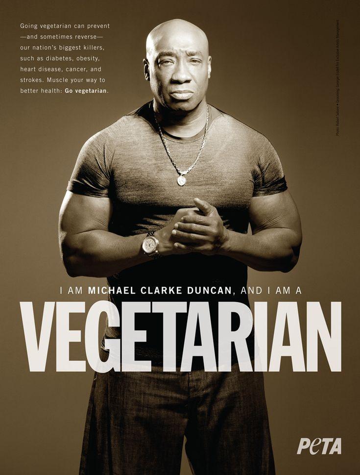 Michael Clarke Duncan: 'I Am a Vegetarian' #celebs #peta #vegetarian. No excuses !!