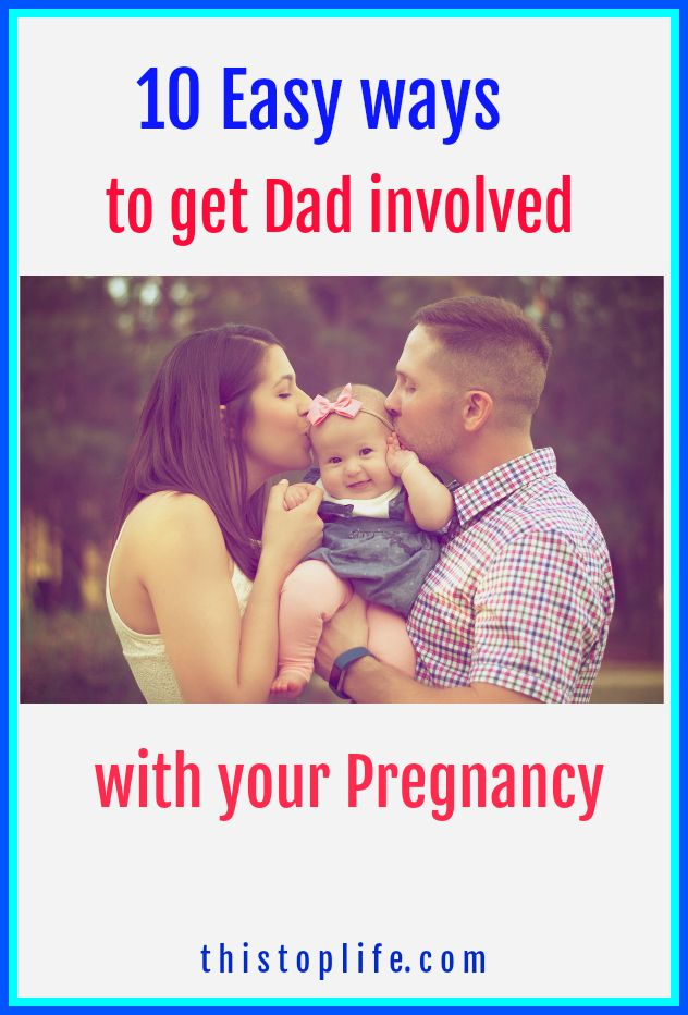 How to get Dad involved with your pregnancy!