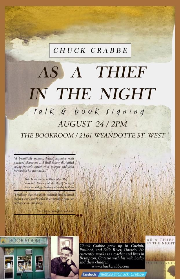 Sunday, 24 August, 2:00pm, Chuck Crabbe will read and sign copies of As a Thief in the Night at Bookroom, 2161 Wyandotte St. West in #Windsor, #Ontario.  Learn more about AS A THIEF IN THE NIGHT by Chuck Crabbe at http://www.open-bks.com/library/moderns/as-a-thief-in-the-night/about-book.html