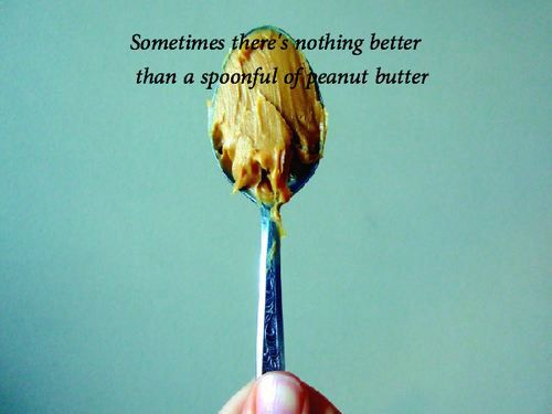 Love my peanut butter on a spoon, all natural of course.