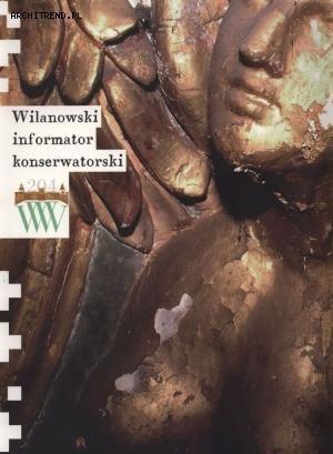 Kolor w zabytkach i konserwacja prewencyjna Wilanowski Informator Konserwatorski 2009 (red.) Elżbieta Modzelewska