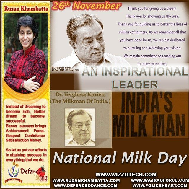 Milk Day For the first time in the history of India's dairy sector all the dairy majors have joined hands to celebrate November 26 as National Milk Day in the memory Dr Verghese Kurien Father of India's White Revolution. #youthicon #motivationalspeaker #inspirationalspeaker #mentor #personalitydevelopment #womenempowerment #womenentrepreneur #entrepreneur #ruzankhambatta #womenleaders #MilkDay