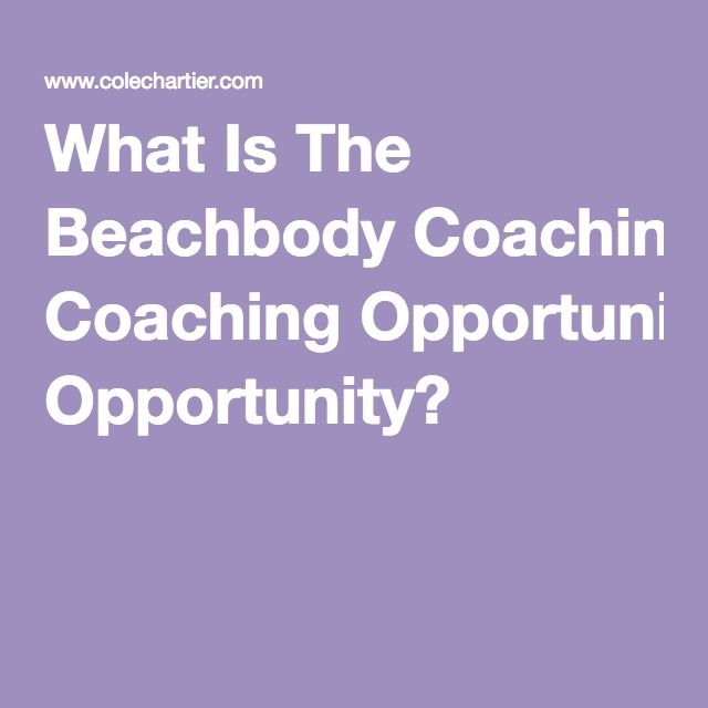 What Is The Beachbody Coaching Opportunity?
