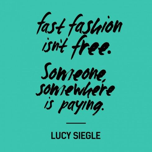 Fashion Revolution: Fast Fashion isn't free