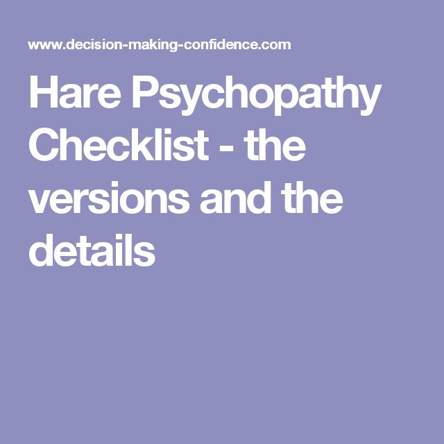 Hare Psychopathy Checklist - the versions and the details