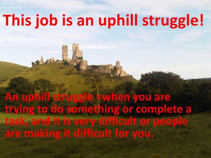 English idioms: an uphill struggle