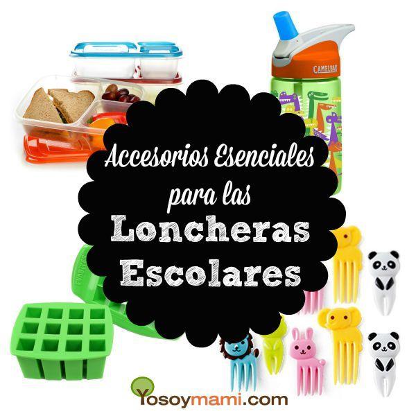 Accesorios Esenciales Para las Loncheras Escolares | YoSoyMami.com