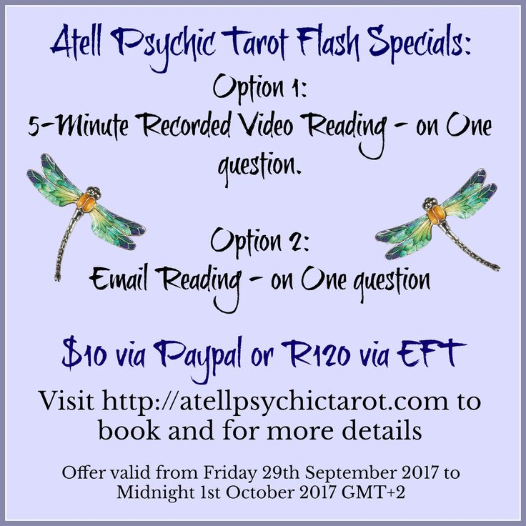 September Flash Special: $10/R120 Video or Email Reading: http://atellpsychictarot.com/atell-psychic-tarot-september-flash-special-10-psychictarot-readings/