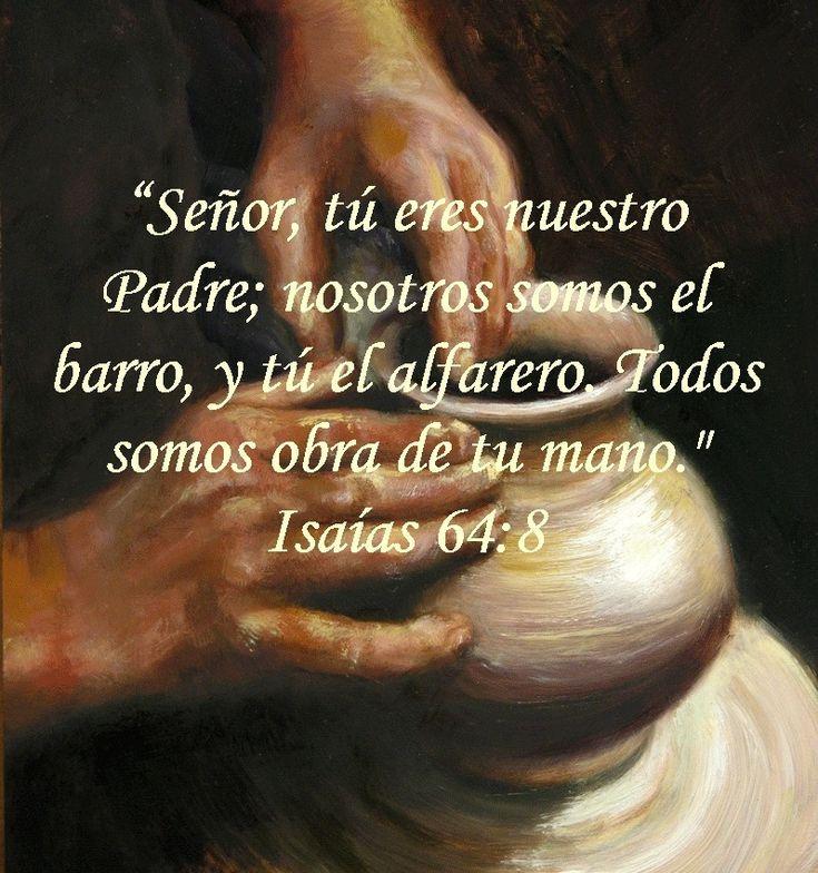 Jesus El Alfarero   ... el barro, y tú el alfarero. Todos somos obra de tu mano