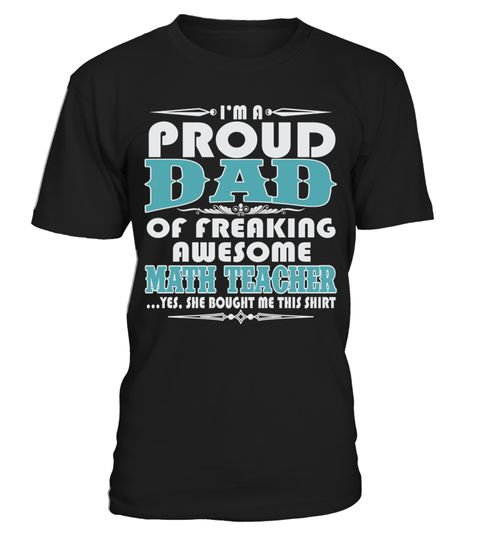 # PROUD DAD OF AWESOME MATH TEACHER T SHIRTS .  PROUD DAD OF AWESOME MATH TEACHER T-SHIRTS. IF YOU PROUD YOUR JOB, THIS SHIRT MAKES A GREAT GIFT FOR YOU AND YOUR DAD ON THE SPECIAL DAY.---MATH TEACHER T-SHIRTS, MATH TEACHER JOB SHIRTS, MATH TEACHER FUNNY T SHIRTS, MATH TEACHER DAD SHIRTS, MATH TEACHER TEES, MATH TEACHER HOODIES, MATH TEACHER LONG SLEEVE, MATH TEACHER FUNNY SHIRTS, MATH TEACHER JOB, MATH TEACHER HUSBAND, MATH TEACHER GRANDMA, MATH TEACHER LOVERS, MATH TEACHER PAPA, MATH…