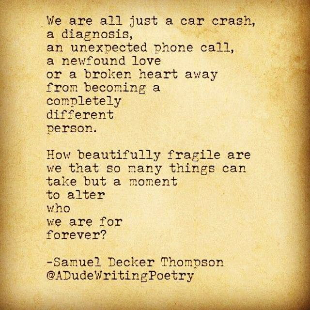 Samuel Decker Thompson - instagram.com/adudewritingpoetry
