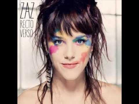 ZAZ Recto/Verso (2013) - Full Album - YouTube