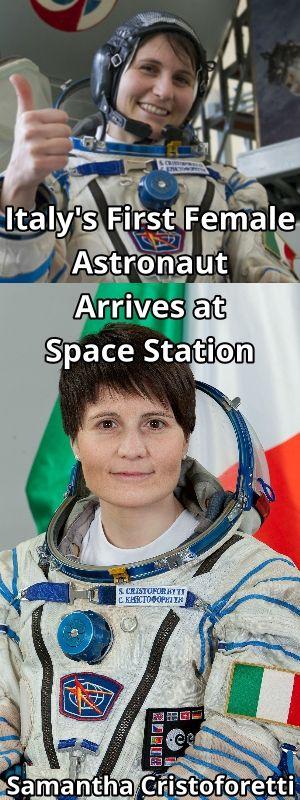 Italy's first female astronaut arrives at space station - İlk kadın İtalyan Astronot Samantha Cristoforetti yanına espresso makinesi de alarak Uluslararası Uzay İstasyonu'na gitti.