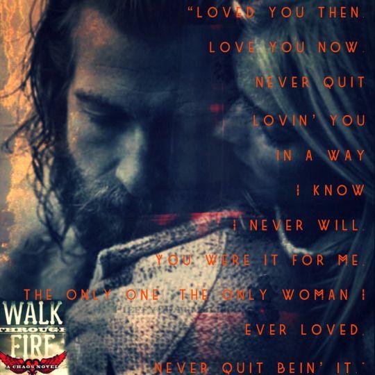 Walk Through Fire (Chaos 4) by Kristen Ashley