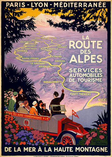 La Route Des Alpes, France vintage travel poster ~ 'Services automobiles de tourisme' ~ 'De la mer de la haute montagne' ~ 'Paris, Lyon, Méditerranée'
