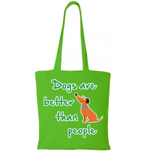 Sacosa de cumparaturi din bumbac 100%, cu un mesaj funny, Dogs are better than…