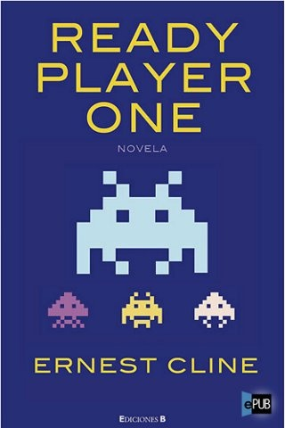 Ready Player One - Ernest Cline - Lo recomiendo. Similar a Snow Crash.