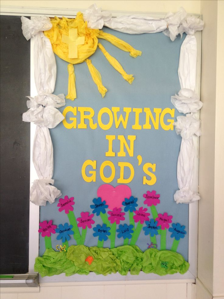 Spring Classroom Idea ~ Growing in god s love bulletin board teacher things