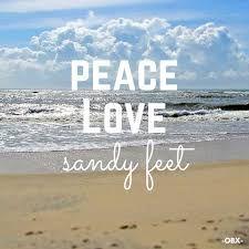 PEACE... LOVE... Sandy feet