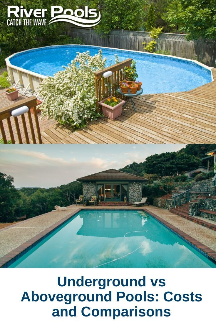 Underground Vs Aboveground Pools Costs And Comparisons Underground Pool Above Ground Pool Pool