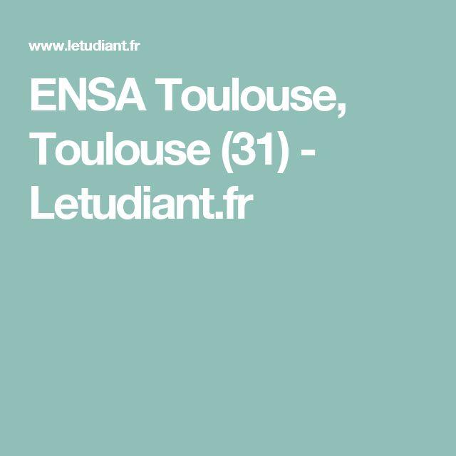 ENSA Toulouse, Toulouse (31) - Letudiant.fr