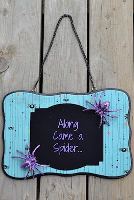 Along came a spider Halloween sign