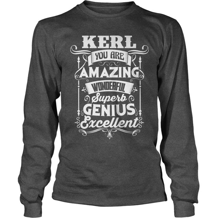 Happy To Be KERL Tshirt #gift #ideas #Popular #Everything #Videos #Shop #Animals #pets #Architecture #Art #Cars #motorcycles #Celebrities #DIY #crafts #Design #Education #Entertainment #Food #drink #Gardening #Geek #Hair #beauty #Health #fitness #History #Holidays #events #Home decor #Humor #Illustrations #posters #Kids #parenting #Men #Outdoors #Photography #Products #Quotes #Science #nature #Sports #Tattoos #Technology #Travel #Weddings #Women