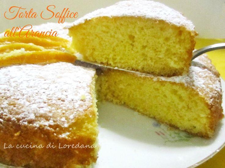 Torta soffice all'arancia - Ricetta semplice