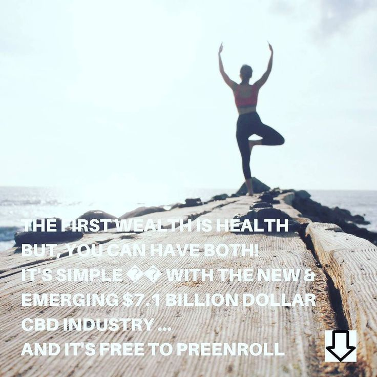 http://ift.tt/2fz5HH3 -  The first wealth is health  Emerson  BUT You CAN have both!  It's Simple  With The New & Emerging $7.1 Billion Dollar CBD Industry ... AND It's free to PreEnroll