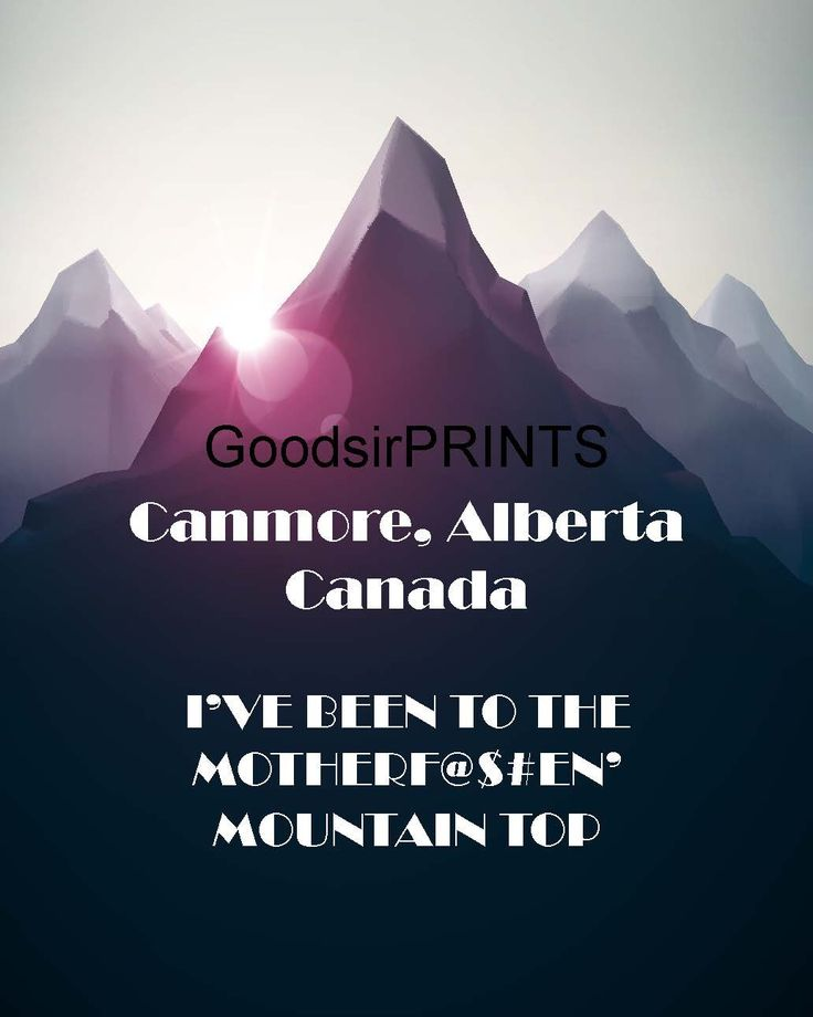 A personal favorite from my Etsy shop https://www.etsy.com/ca/listing/243856012/canmore-alberta-canada-ive-been-to-the