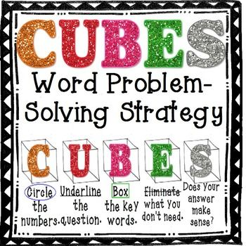 FREE!!!!  Cubes is a word problems solving strategy used to help students pull out the important information in word problems.C: Circle the numbersU: Underline the questionB: Box the key wordsE: Eliminate what you don't needS: See if your answer makes senseEnjoy.  :)************************************************************************************Be the first to know about my new discounts, freebies and product launches: Look for the green star near the top of any page within my store and…