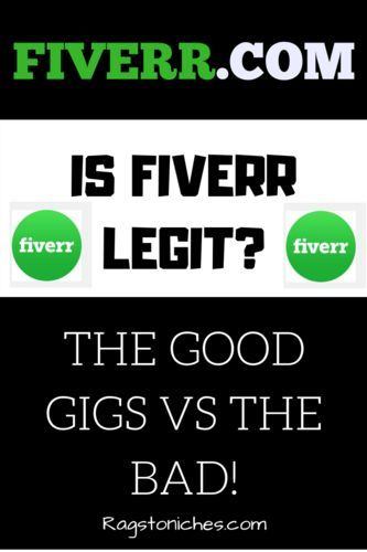 Is Fiverr A Legit Website, Or Scam Central? – RAGS TO NICHE$ – Rags To Niches