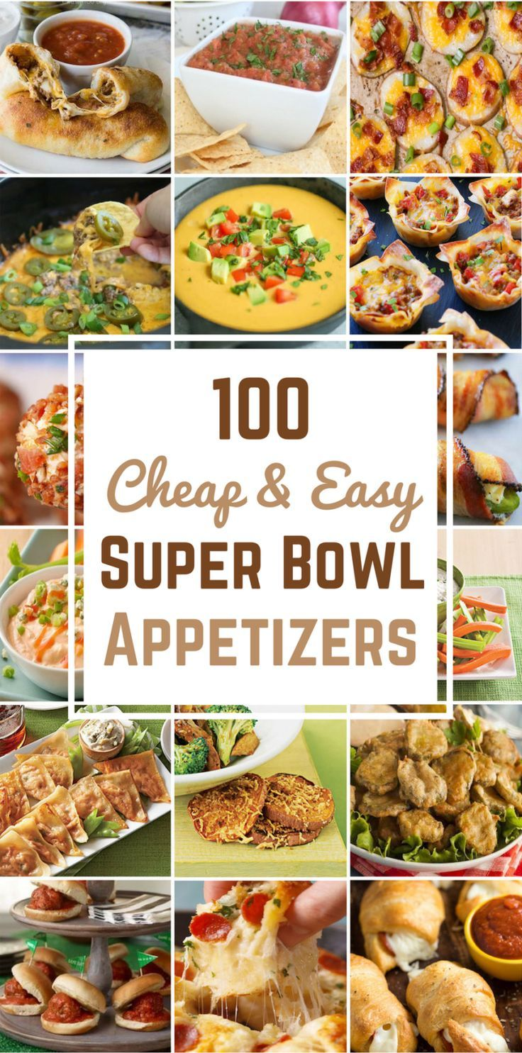 100 Cheap & Easy Super Bowl Appetizers