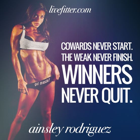 Ainsley Rodriguez - Winners never quit.