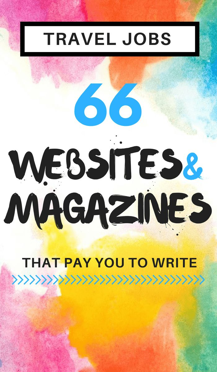2016 Travel Jobs: 66 Magazines And Websites That Pay You To Write About Travel